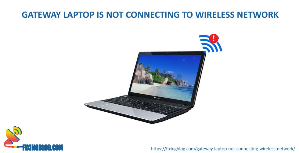 my iphone will not connect to wifi why gateway laptop is not connecting to wireless network 9239