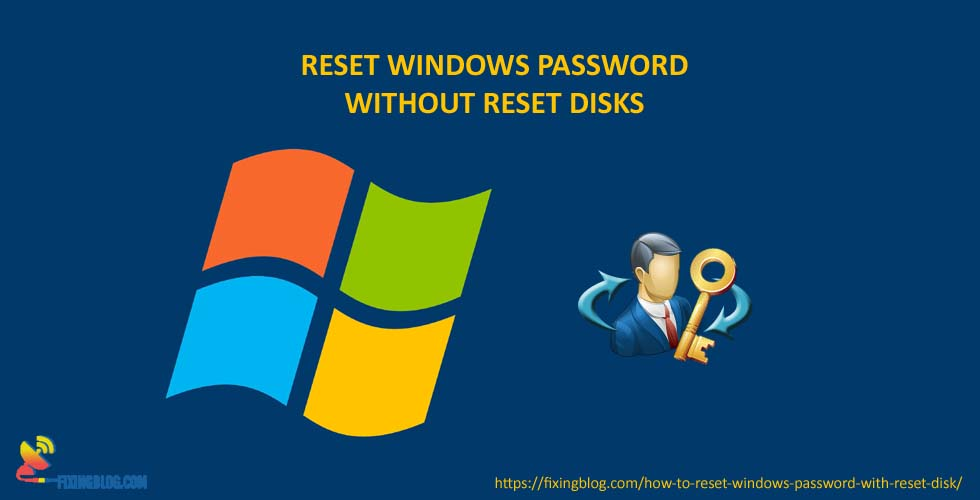 RESET WINDOW PASSWORD WITHOUT RESETTING DISK
