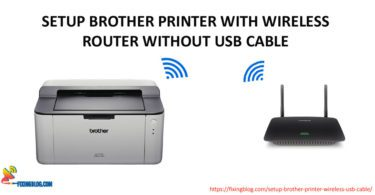 Setup Brother Printer With Wireless Router Without USB Cable