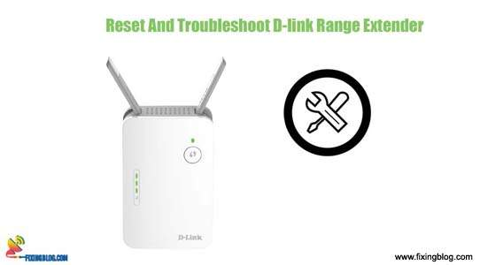 Reset And Troubleshoot D-link Range Extender