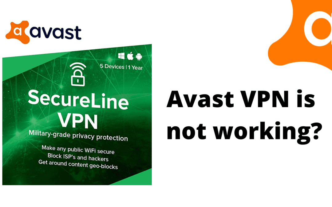 Fix Avast VPN is not working Problem?