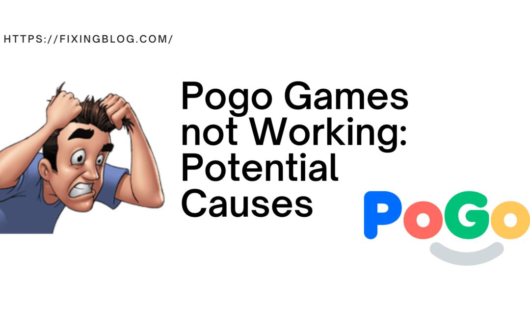 Fix Pogo Games not Working Problem