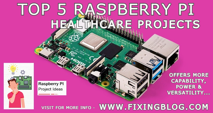 Top 5 Raspberry Pi Healthcare Projects